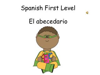 Spanish First Level