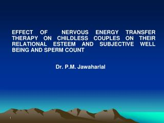 EFFECT OF  Nervous Energy Transfer Therapy ON CHILDLESS COUPLES ON THEIR RELATIONAL ESTEEM AND SUBJECTIVE WELL BEING AND