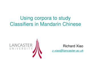 Using corpora to study Classifiers in Mandarin Chinese