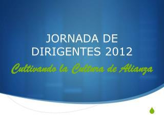 JORNADA DE DIRIGENTES 2012