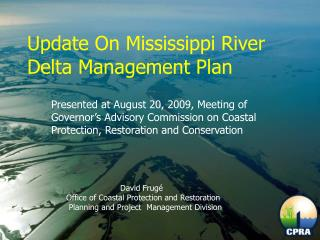 Update On Mississippi River Delta Management Plan