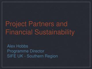 Project Partners and Financial Sustainability