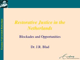 Restorative Justice in the Netherlands