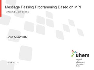 Message Passing Programming Based on MPI