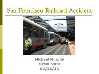 San Francisco Railroad Accident