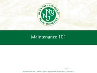 Maintenance 101