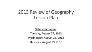 2013 Review  of Geography Lesson Plan