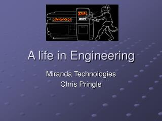 A life in Engineering