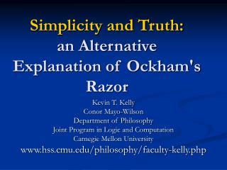 Simplicity and Truth: an Alternative Explanation of Ockham's Razor