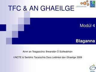TFC & AN GHAEILGE