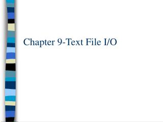 Chapter 9-Text File I/O