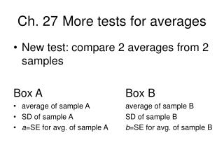 Ch. 27	More tests for averages