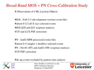 Broad-Band MOS v PN Cross-Calibration Study