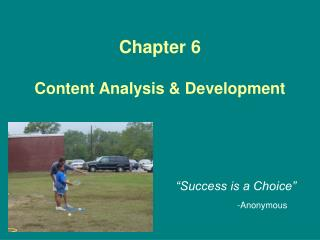 Chapter 6 Content Analysis & Development