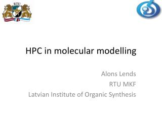 HPC in molecular modelling