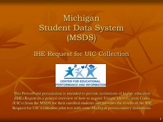 Michigan  Student Data System  MSDS  IHE Request for UIC Collection