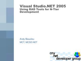 Visual Studio.NET 2005 Using RAD Tools for N-Tier Development
