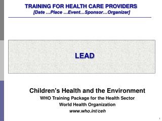 TRAINING FOR HEALTH CARE PROVIDERS  [Date �Place �Event�Sponsor�Organizer]