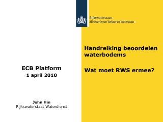 Handreiking beoordelen waterbodems Wat moet RWS ermee?