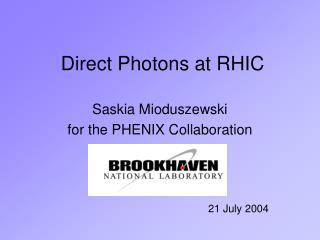 Direct Photons at RHIC