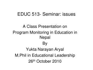 EDUC 513- Seminar: issues