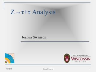 Z    τ+τ Analysis