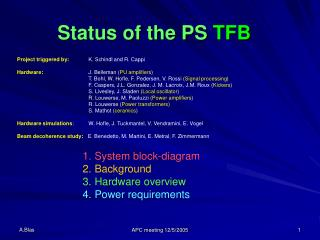 Status of the PS  TFB