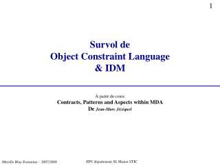 Survol de  Object Constraint Language & IDM