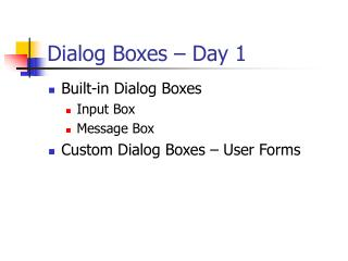 Dialog Boxes – Day 1