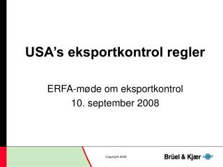 USA's eksportkontrol regler
