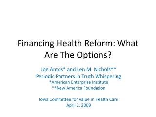Financing Health Reform: What Are The Options?