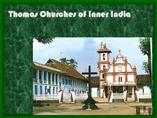 Thomas Churches of Inner India