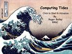 Computing Tides