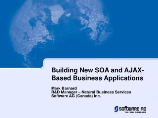 Building New SOA and AJAX-Based Business Applications