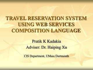 TRAVEL RESERVATION SYSTEM USING WEB SERVICES COMPOSITION LANGUAGE