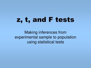 Z, t, and F tests