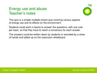 Energy use and abuse Teacher's notes