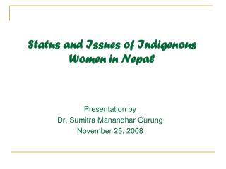 Status and Issues of Indigenous Women in Nepal