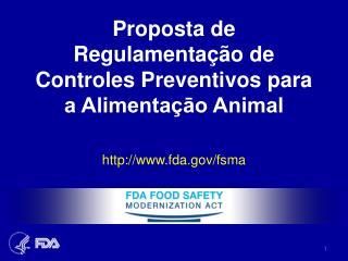 Proposta de Regulamentação de Controles Preventivos para a Alimentaçāo Animal