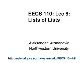 EECS 110: Lec 8:  Lists of Lists
