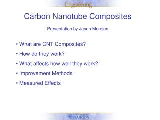 Carbon Nanotube Composites Presentation by Jason Morejon