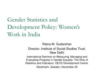 Gender Statistics and Development Policy: Women's Work in India