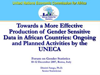 Forum on Gender Statistics 10–12 December 2007, Roma, Italy