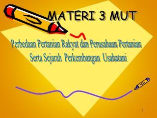 MATERI 3 MUT