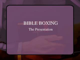 BIBLE BOXING