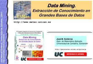 Data Mining. Extracci n de Conocimiento en  Grandes Bases de Datos