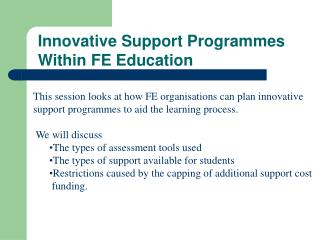 Innovative Support Programmes  Within FE Education