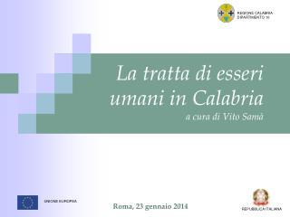 La tratta di esseri umani in Calabria a cura di Vito Samà
