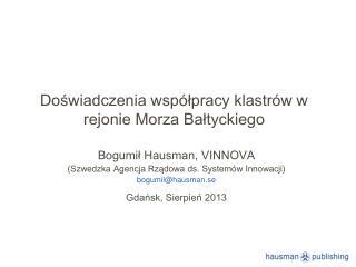 Doświadczenia współpracy klastrów w rejonie Morza Bałtyckiego