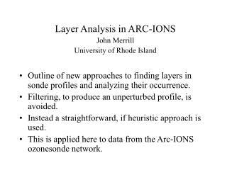 Layer Analysis in ARC-IONS John Merrill University of Rhode Island